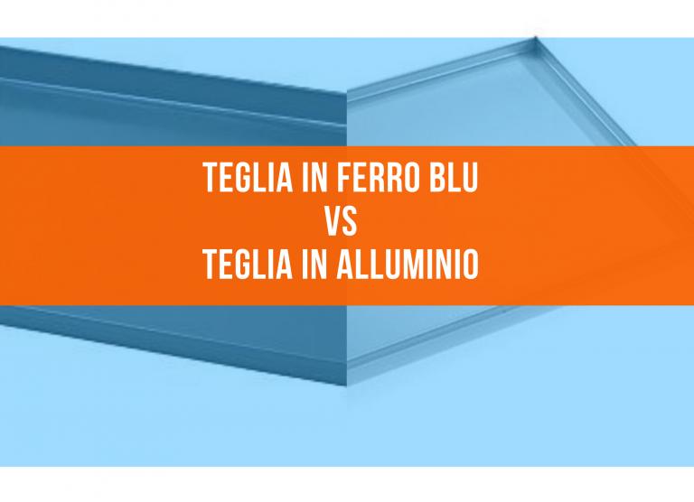 teglia-in-ferro-blu-vs-teglia-in-alluminio.png